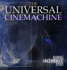 The Universal Cinemachine